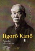 JIGORO KANO. ARTICULOS SELECCIONADOS - 9788496894587 - JIGORO KANO