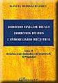 DERECHO CIVIL DE BIENES DERECHOS REALES E INMOBILIARIO REGISTRAL (T. II): DERECHOS REALES LIMITADOS Y DEL REGISTRO DE LA PROPIEDAD - 9788497722087 - MANUEL MEDINA DE LEMUS