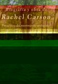 BIOGRAFIA Y OBRA DE RACHEL CARSON - 9788497845687 - PAUL BROOKS