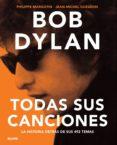 BOB DYLAN: TODAS SUS CANCIONES - 9788498018387 - JEAN-MICHEL GUESDON