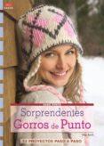SORPRENDENTES GORROS DE PUNTO - 9788498742787 - ELKE REITH