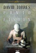punto de fisión (ebook)-david torres-9788498776287