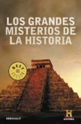 LOS GRANDES MISTERIOS DE LA HISTORIA - 9788499080987 - VV.AA.