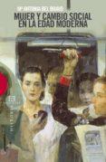 mujer y cambio social en la edad moderna (ebook)-maria antonia bel bravo-9788499206387