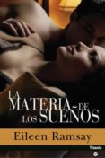 la materia de los sueños (ebook)-eileen ramsay-9788499440187