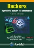 HACKERS APRENDE A ATACAR Y A DEFENDERTE - 9788499645087 - JULIO GOMEZ LOPEZ