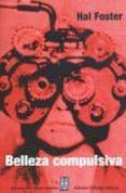 BELLEZA COMPULSIVA - 9789871156887 - HAL FOSTER
