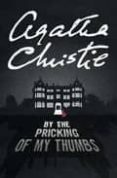BY THE PRICKING OF MY THUMBS - 9780007111497 - AGATHA CHRISTIE