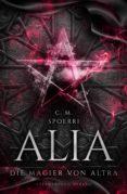 Descargar libro electrónico japonés ALIA (BAND 5): DIE MAGIER VON ALTRA de SPOERRI 9783038960997