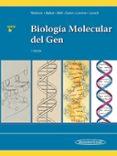 BIOLOGÍA MOLECULAR DEL GEN - 9786079356897 - JAMES D. WATSON