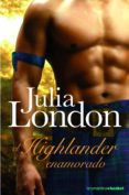 EL HIGHLANDER ENAMORADO - 9788408073697 - JULIA LONDON