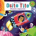 OSITO TITO: MISION ESPACIAL - 9788408158097 - BENJI DAVIES