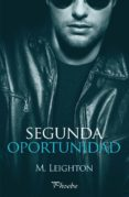 SEGUNDA OPORTUNIDAD (EBOOK) - 9788415433897 - M. LEIGHTON