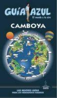 CAMBOYA 2016 (GUIA AZUL) - 9788416408597 - VV.AA.