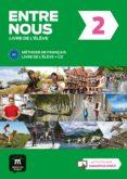 ENTRE NOUS 2 (NIVEL A2) LIVRE DE L ÉLÈVE + CD - 9788416657797 - VV.AA.