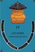 i am hujra, a meditation room-masood khalili-mahmud kaber khalili-9788417168797