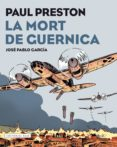 LA MORT DE GUERNICA - 9788417183097 - PAUL PRESTON