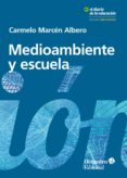 Libros de computadora descargados gratis MEDIOAMBIENTE Y ESCUELA (Spanish Edition)  9788418083297