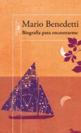 BIOGRAFIA PARA ENCONTRARME - 9788420407197 - MARIO BENEDETTI