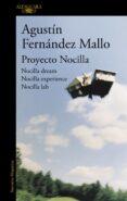 PROYECTO NOCILLA - 9788420414997 - AGUSTIN FERNANDEZ MALLO