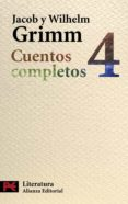 CUENTOS COMPLETOS 4 - 9788420649597 - JACOB GRIMM