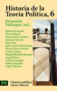 HISTORIA DE LA TEORIA POLITICA, 6 - 9788420673097 - FERNANDO VALLESPIN