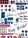 UN LIBRO PARA COLOREAR: DIBUJOS DE ANDY WARHOL - 9788425225697 - ANDY WARHOL