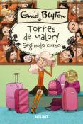 SEGUNDO GRADO EN TORRES DE MALORY - 9788427201897 - ENID BLYTON