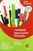 CUERPO DE MAESTROS TEMARIO EDUCACION PRIMARIA - 9788428380997 - VV.AA.