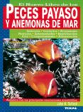 el nuevo libro de los peces payaso y las anemonas de mar-john h. tullock-9788430531097