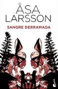 SANGRE DERRAMADA - 9788432250897 - ASA LARSSON