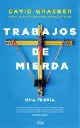 TRABAJOS DE MIERDA - 9788434428997 - DAVID GRAEBER