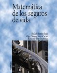 MATEMATICA DE LOS SEGUROS DE VIDA - 9788436819397 - VV.AA.