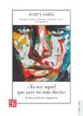 YO SOY AQUEL QUE AYER NO MÁS DECÍA - 9788437507897 - RUBEN DARIO