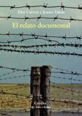 el relato documental-pilar carrera-jenaro talens-9788437638997