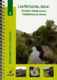LAS RUTAS DEL AGUA: PATONES, ROTRELAGUNA Y TORREMOCHA DE JARAMA (COL. DESCUBRE TUS CAÑADAS Nº 5) - 9788445129197 - VV.AA.