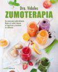 ZUMOTERAPIA - 9788448022297 - DRA. VIDALES