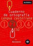 CAUDERNO DE ORTOGRAFIA (2 ESO LLENGUA CASTELLANA) - 9788448917197 - VV.AA.