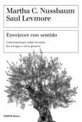 envejecer con sentido (ebook)-martha c. nussbaum-saul levmore-9788449334597