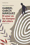 el amor en los tiempos del cólera (edición escolar)-gabriel garcia marquez-9788466347297