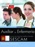 AUXILIAR DE ENFERMERÍA. SERVICIO DE SALUD DE CASTILLA - LA MANCHA (SESCAM). SIMULACROS DE EXAMEN - 9788468178097 - VV.AA.