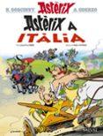 ASTÈRIX A ITÀLIA (CATALÀ) - 9788469620397 - RENE GOSCINNY