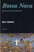 bossa nova: la historia y las historias-ruy castro-9788475068497