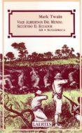 VIAJE ALREDEDOR DEL MUNDO, SIGUIENDO EL ECUADOR. 3. SUDAFRICA - 9788475842097 - MARK TWAIN