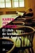EL CLUB DE LECTURA JANE AUSTEN - 9788476696897 - KAREN JOY FOWLER