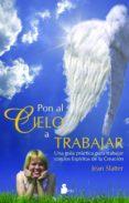 PON AL CIELO A TRABAJAR - 9788478085897 - JEAN SLATTER