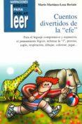 """CUENTOS DIVERTIDOS DE LA """"EFE"""". PARA REFORZAR LA """"EFE"""", LENGUAJE COMPRENSIVO Y EXPRESIVO, PRAXIAS - 9788478696697 - MARIO MARTINEZ-LOSA BERIAIN"""