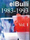 EL BULLI (VOL. I) (1983-1993) - 9788478712397 - FERRAN ADRIA