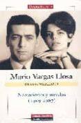 OBRAS COMPLETAS DE MARIO VARGAS LLOSA. VOLUMEN I: NARRACIONES Y NOVELAS (1959-1967) - 9788481095197 - MARIO VARGAS LLOSA