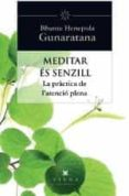 MEDITAR ES SENZILL - 9788483307397 - BHANTE HENEPOLA GUNARATANA